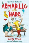 Armadillo And Hare - Jeremy Strong (Hardcover)