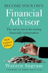 Become Your Own Financial Advisor - Warren Ingram (Paperback)