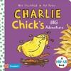 Charlie Chick's Big Adventure - Nick Denchfield (Hardcover)