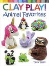 Clay Play! Animal Favorites - Terry Taylor (Paperback)