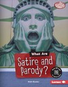 What Are Satire and Parody? - Matt Doeden (Library)