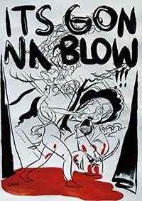 It's Gonna Blow San Diego Music Underground 1986 (Region A Blu-ray) - Cover