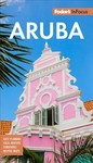 Fodor's In Focus Aruba - Fodor's Travel Guides (Paperback)