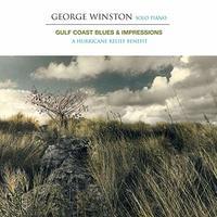 George Winston - Gulf Coast Blues & Impressions: a Hurricane Relief (CD) - Cover
