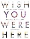 Wish You Were Here - Will Romano (Paperback)