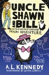 Uncle Shawn and Bill and the Not One Tiny Bit Lovey-Dovey Moon Adventure - A. L. Kennedy (Hardcover)