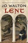 Lent - Jo Walton (Paperback)