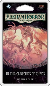 Arkham Horror: The Card Game - In The Clutches of Chaos Mythos Pack (Card Game) - Cover