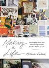 Maker Life - Melanie Falick (Hardcover)