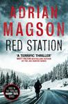 Red Station - Adrian Magson (Paperback)