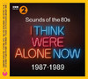 Sounds of the 80s: I Think We're Alone Now (87-89) (CD)