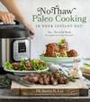 No-Thaw Paleo Cooking in Your Instant Pot® - Karen S. Lee (Paperback)
