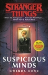 Stranger Things: Suspicious Minds - Gwenda Bond (Paperback)
