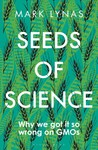 Seeds Of Science - Mark Lynas (Paperback)