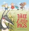 Storytime Classics: the Three Little Pigs - Saviour Pirotta (Paperback)
