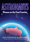 Astronauts - Jim Ottaviani (Hardcover)