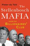 The Stellenbosch Mafia - Pieter du Tiot (Trade Paperback)