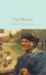 The Warden - Anthony Trollope (Hardcover)