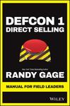 Defcon 1 Direct Selling: Manual for Field Leaders - Randy Gage (Paperback)