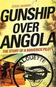 Gunship over Angola - Steve Joubert (Trade Paperback)