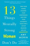 13 Things Mentally Strong Women Don't Do - Amy Morin (Paperback)
