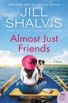 Almost Just Friends - Jill Shalvis (Paperback)