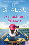 Almost Just Friends - Jill Shalvis (Hardcover)