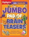 Jumbo Pad Of Brain Teasers - Highlights (Paperback)