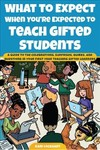 What to Expect When You're Expected to Teach Gifted Students - Kari Townsend (Paperback)