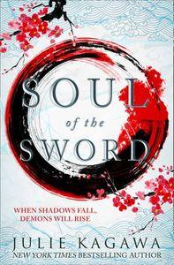 Soul Of The Sword - Julie Kagawa (Paperback)