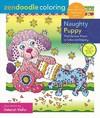 Zendoodle Coloring: Naughty Puppy Coloring Book - Deborah Muller (Paperback)
