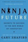 Ninja Future - Gary Shapiro (Paperback)