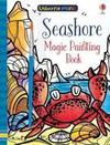 Magic Painting Seashore - Fiona Watt (Paperback)