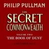 Secret Commonwealth: the Book of Dust Volume Two - Philip Pullman (CD-Audio)