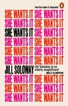 She Wants It - Jill Soloway (Paperback)