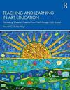 Teaching And Learning In Art Education - Debrah C. Sickler-Voigt (Hardcover)