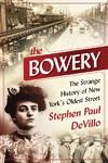 The Bowery - Stephen Paul Devillo (Paperback)
