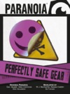 Paranoia (Rebooted) - Perfectly Safe Gear (Role Playing Game)
