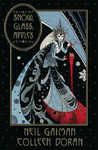Snow, Glass, Apples - Neil Gaiman (Hardcover)