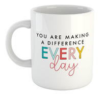 You Are Making A Difference Every Day - White Ceramic Mug - Cover