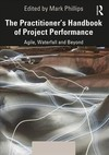The Practitioner's Handbook Of Project Performance - Mark Phillips (Hardcover)