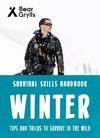 Bear Grylls Survival Skills: Winter - Bear Grylls (Paperback)