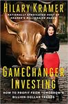 Gamechanger Investing - Hilary Kramer (Hardcover)