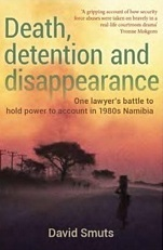 Death, Detention and Disappearance - David Smuts (Paperback)