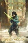 City Of Stone And Silence - Django Wexler (Hardcover)