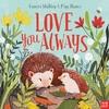 Love You Always - Frances Stickley (Paperback)