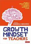 Mindsets for Teachers - Sherria Hoskins (Hardcover)
