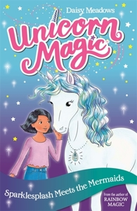 Unicorn Magic: Sparklesplash Meets The Mermaids - Daisy Meadows (Paperback) - Cover