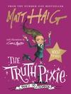 Truth Pixie Goes to School - Matt Haig (Hardcover)