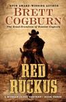 Red Ruckus - Brett Cogburn (Hardcover)